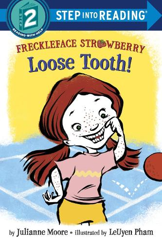Freckleface Strawberry: Loose Tooth! (Paperback)