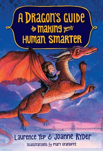 A Dragon's Guide To Making Your Human Smarter, A (Paperback)