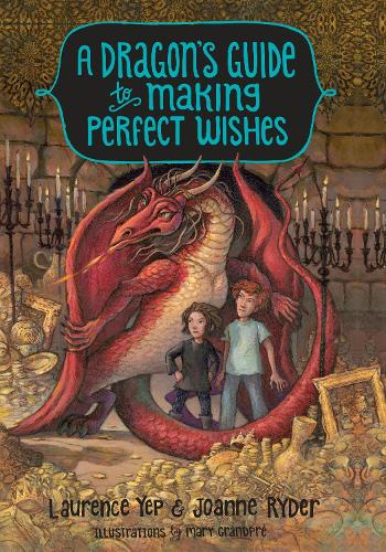 A Dragon's Guide To Making Perfect Wishes (Hardback)