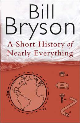 A Short History of Nearly Everything (Hardback)