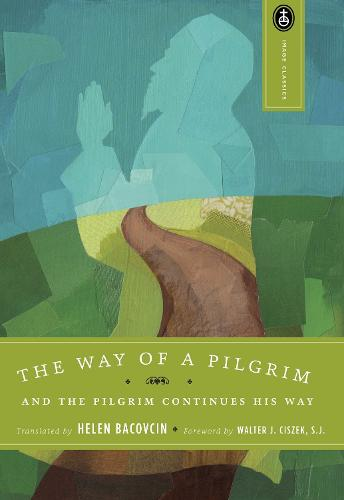 The Way Of A Pilgrim (Paperback)