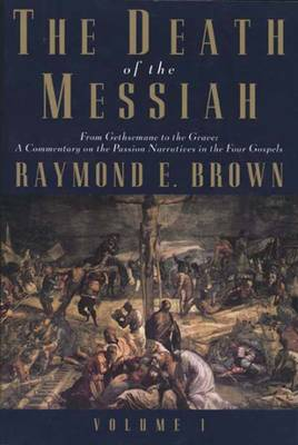 Death of the Messiah: v. 1 (Paperback)