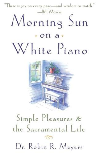 Morning Sun On A White Piano (Paperback)
