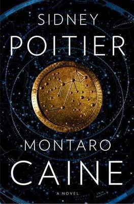 Montaro Caine: A Novel (Hardback)