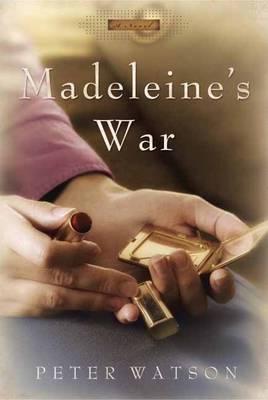 Madeleine's War: A Novel (Hardback)