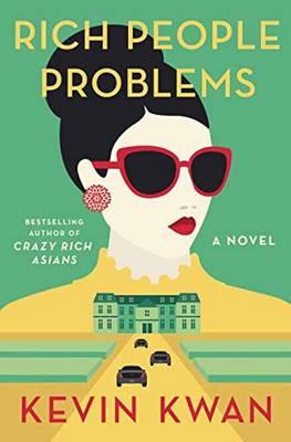 Rich People Problems - A Novel (Paperback)