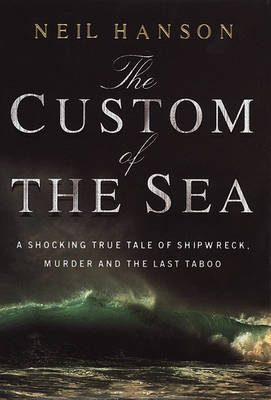 The Custom of the Sea (Paperback)