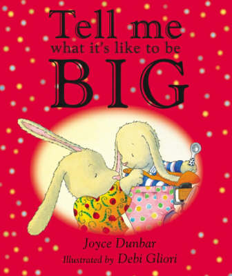 Tell Me What it's Like to be Big (Hardback)