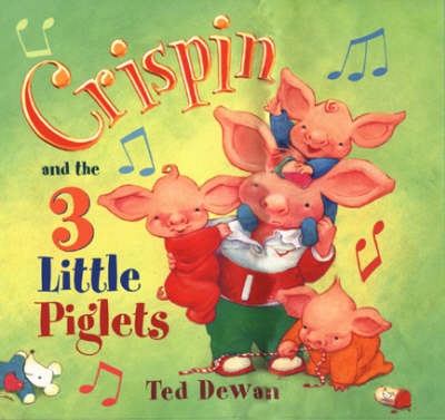 Crispin and the Three Little Piglets (Hardback)
