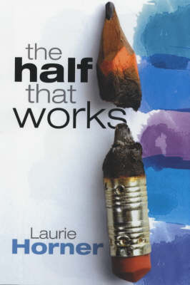 The Half That Works (Hardback)