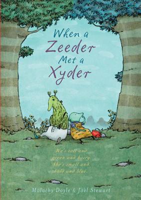 When a Zeeder Met a Xyder (Hardback)