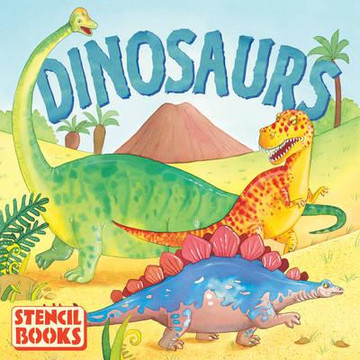 Dinosaurs: A Stencil Book (Hardback)