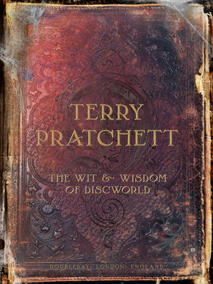 The Wit and Wisdom of Discworld (Hardback)