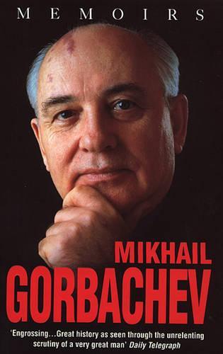 Mikhail Gorbachev: Memoirs (Paperback)