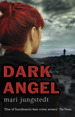 The Dark Angel: Anders Knutas Series 6 - Anders Knutas 6 (Paperback)