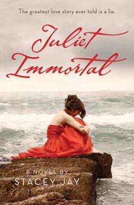 Juliet Immortal (Hardback)