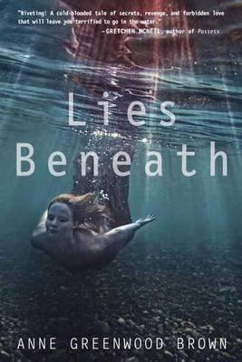 Lies Beneath (Paperback)