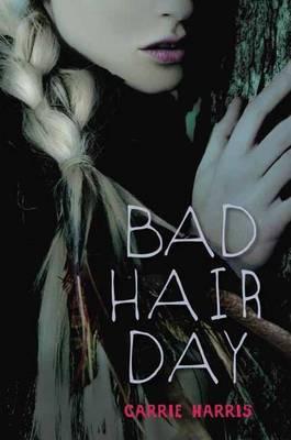 Bad Hair Day (Hardback)