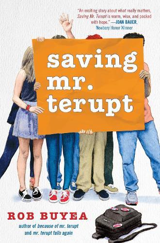 Saving Mr. Terupt (Hardback)