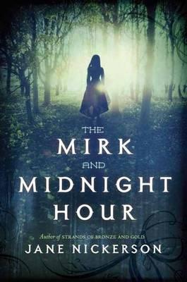 The Mirk And Midnight Hour (Hardback)