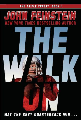 The Walk On (The Triple Threat, 1) (Paperback)