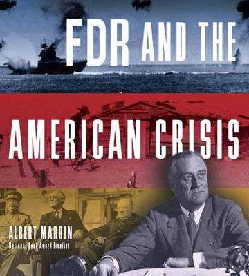 Fdr And The American Crisis (Hardback)