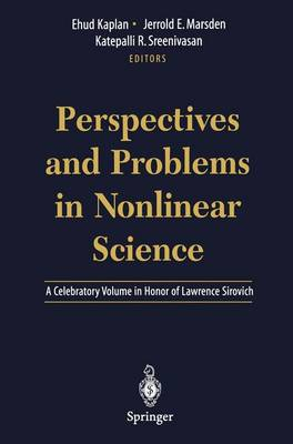 Perspectives and Problems in Nonlinear Science: A Celebratory Volume in Honor of Lawrence Sirovich (Hardback)