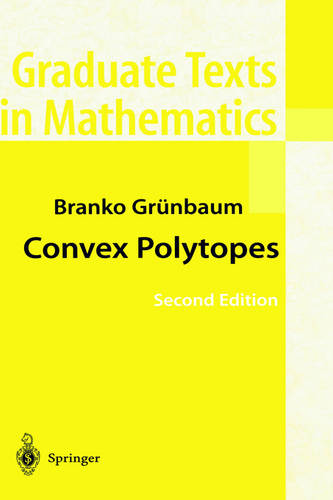 Convex Polytopes - Graduate Texts in Mathematics 221 (Hardback)