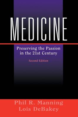 Medicine: Preserving the Passion in the 21st Century (Paperback)