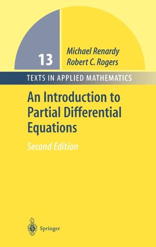 An Introduction to Partial Differential Equations - Texts in Applied Mathematics 13 (Hardback)