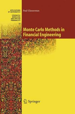 Monte Carlo Methods in Financial Engineering - Stochastic Modelling and Applied Probability 53 (Hardback)