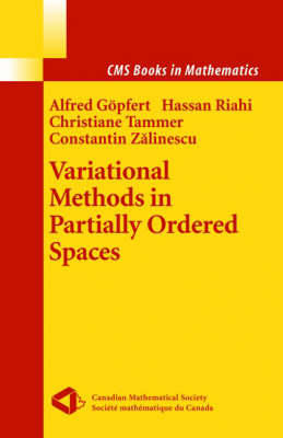 Variational Methods in Partially Ordered Spaces - CMS Books in Mathematics (Hardback)