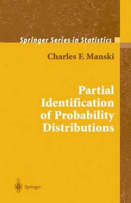 Partial Identification of Probability Distributions - Springer Series in Statistics (Hardback)