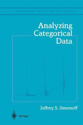 Analyzing Categorical Data - Springer Texts in Statistics (Hardback)