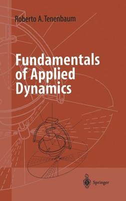 Fundamentals of Applied Dynamics - Advanced Texts in Physics (Hardback)