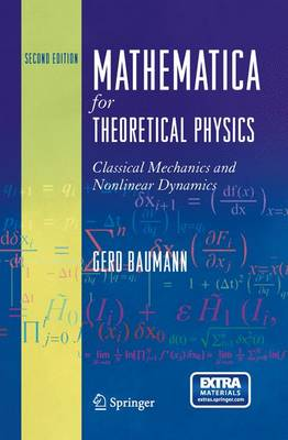 Mathematica for Theoretical Physics: Classical Mechanics and Nonlinear Dynamics (Hardback)
