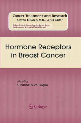 Hormone Receptors in Breast Cancer: Hormone Receptors in Breast Cancer Preliminary Entry 312 - Cancer Treatment and Research 147 (Hardback)