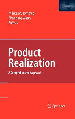 Product Realization: A Comprehensive Approach (Hardback)