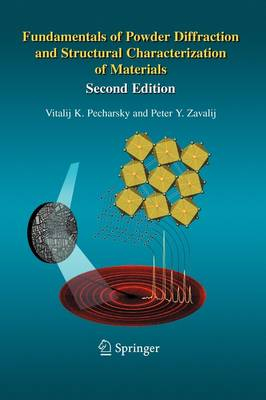 Fundamentals of Powder Diffraction and Structural Characterization of Materials, Second Edition (Paperback)