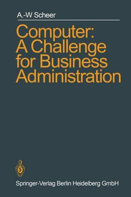 Computer: A Challenge for Business Administration (Paperback)