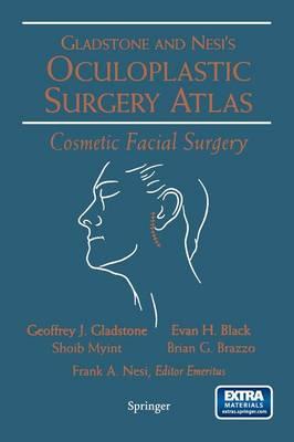 Oculoplastic Surgery Atlas: Cosmetic Facial Surgery
