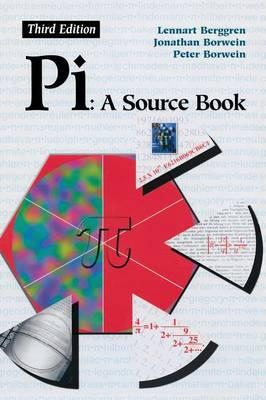 Pi: A Source Book (Hardback)