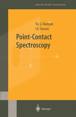 Point-Contact Spectroscopy - Springer Series in Solid-State Sciences 145 (Hardback)