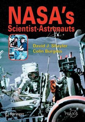 NASA's Scientist-Astronauts - Space Exploration (Paperback)