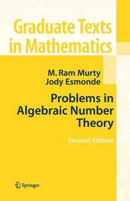 Problems in Algebraic Number Theory - Graduate Texts in Mathematics 190 (Hardback)