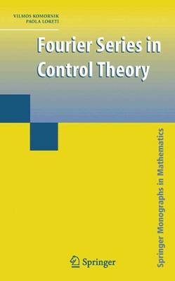 Fourier Series in Control Theory - Springer Monographs in Mathematics (Hardback)
