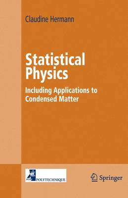 Statistical Physics: Including Applications to Condensed Matter (Hardback)