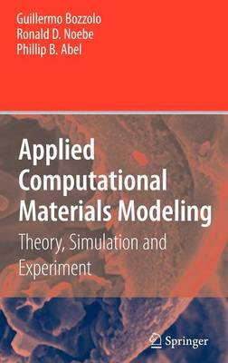 Applied Computational Materials Modeling: Theory, Simulation and Experiment (Hardback)