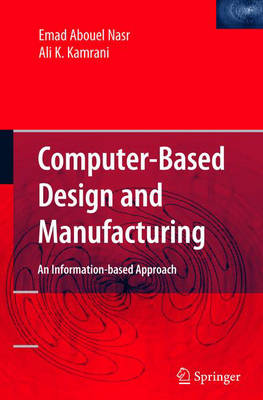 Computer Based Design and Manufacturing (Hardback)