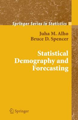 Statistical Demography and Forecasting - Springer Series in Statistics (Hardback)